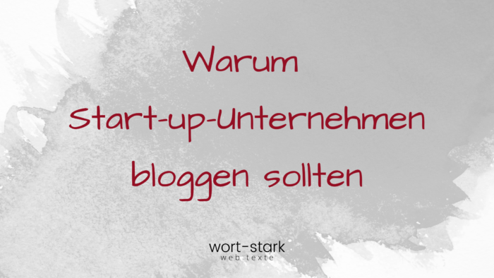 Warum Start-up-Unternehmen bloggen sollten