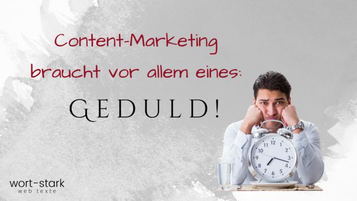 Content-Marketing braucht Geduld