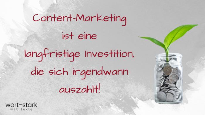 Content-Marketing ist eine Investition, die sich auszahlt