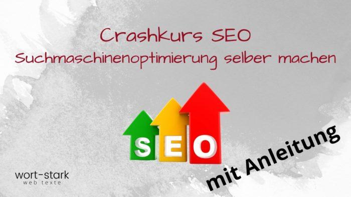 Crashkurs SEO - Suchmaschinenoptimierung selber machen