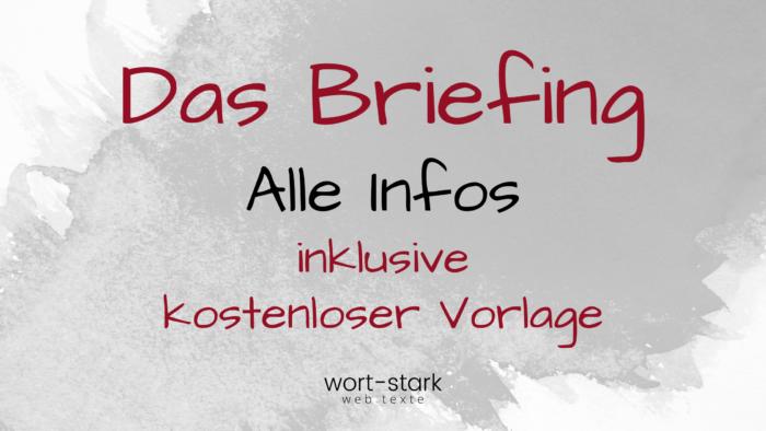 Das Briefing - Alle Infos inklusive kostenloser Vorlage