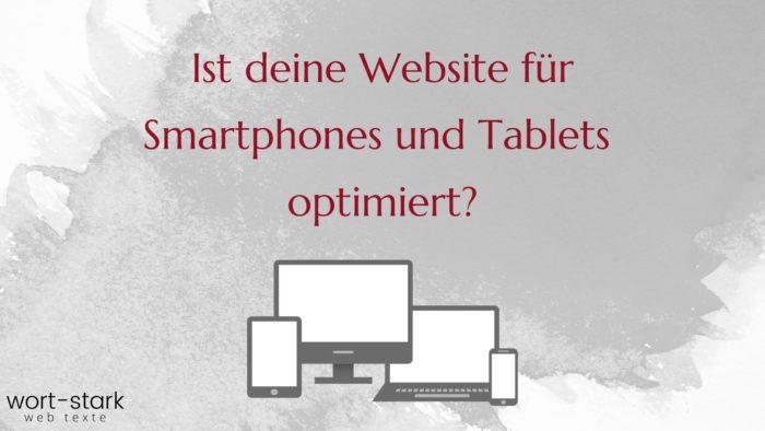 Ist deine Website für Smartphones und Tablets optimiert_