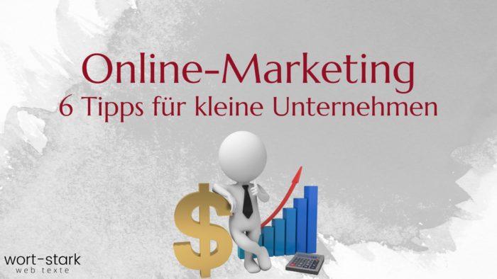 Online-Marketing 6 Tipps für kleine Unternehmen