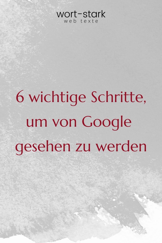 6 wichtige Schritte um von Google gesehen zu werden-Pinterest