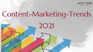 Content-Marketing-Trends, die Sie 2021 im Auge behalten sollten