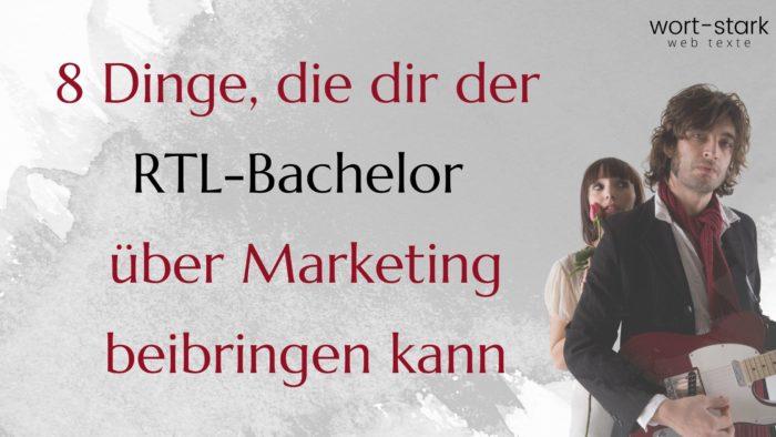 8 Dinge, die dir der RTL-Bachelor über Marketing beibringen kann